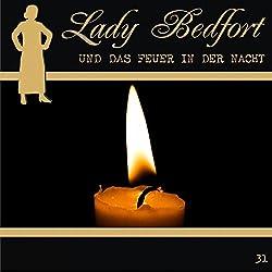 Das Feuer in der Nacht (Lady Bedfort 31)