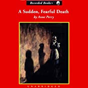 A Sudden, Fearful Death  | Anne Perry
