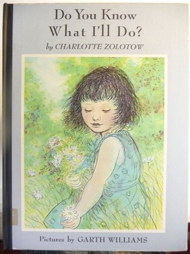 0060269308 - Charlotte Zolotow: Do You Know What I'll Do? (Charlotte Zolotow Book) - Buch