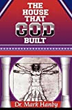 img - for The House That God Built book / textbook / text book
