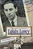 The Life and Thought of Louis Lowy, Lorrie Greenhouse Gardella, 0815609655