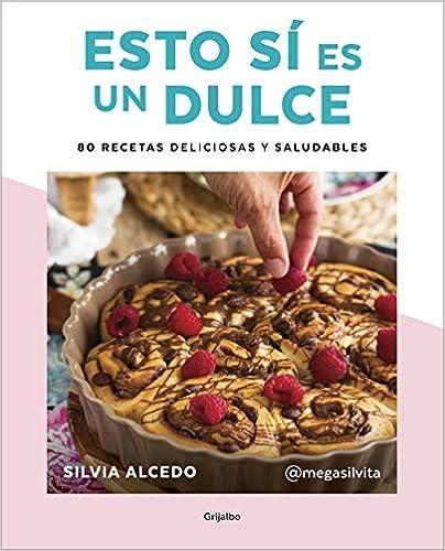 Esto sí es un dulce de Silvia Alcedo