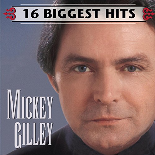 Mickey Gilley: 16 Biggest Hits ()