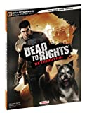 Dead to Rights, BradyGames Staff and Namco Bandai, 0744011965