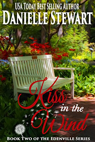 Wind Kiss - Kiss in the Wind (The Edenville Series Book 2)
