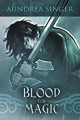 Blood for Magic by Aundrea Singer (2015-11-23)
