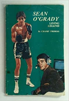 Sean O Grady Living Legend Champ Thomas Amazon Com Books