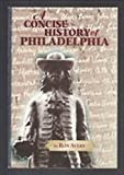img - for A Concise History of Philadelphia book / textbook / text book