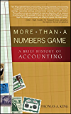 More Than a Numbers Game: A Brief History of Accounting (Wiley Finance)