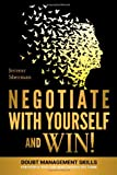 Negotiate with Yourself and Win!, Jeremy Sherman, 1492755478