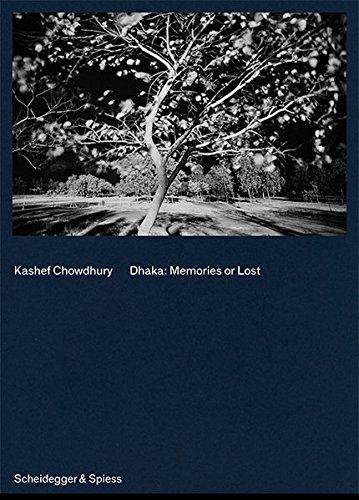 Dhaka: Memories or Lost (Hardcover)
