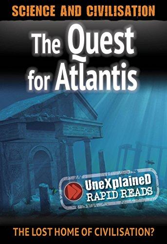 The Quest for Atlantis (UneXplained Rapid Reads)