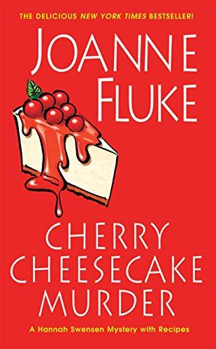 Holiday Cheesecake - Cherry Cheesecake Murder (A Hannah Swensen Mystery)