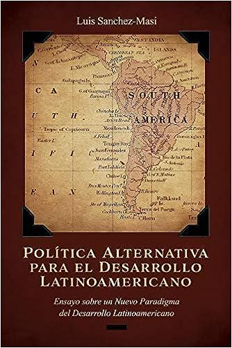 Política Alternativa Para El Desarrollo Latinoamericano ...