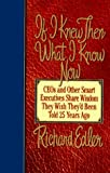 img - for If I Knew Then What I Know Now by Richard Edler (1996-01-03) book / textbook / text book