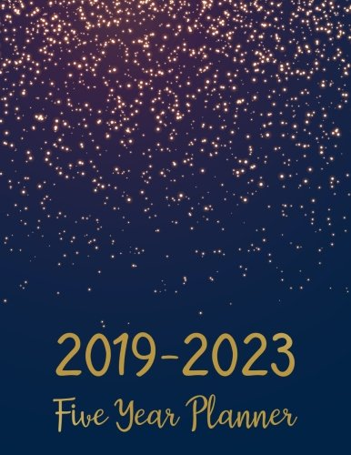 2019-2023 Five Year Planner: Monthly Schedule Organizer - Agenda Planner For The Next Five Years, 60 Months Calendar, Appointment Notebook, Monthly ... Cover (2019-2020 calendar planner) (Volume 6) ()