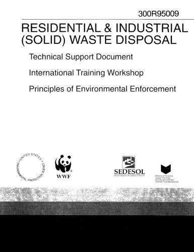 Disposal Waste Solid (Technical Support Document International Training Workshop Principles Of Environmental Enforcement Residential And Industrial solid Waste Disposal)