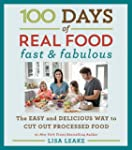 100 Days of Real Food: Fast & Fabulou...
