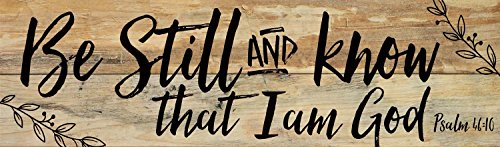 P. GRAHAM DUNN Be Still and Know That I am God Black Letter Design 7 x 24 Wood Pallet Wall Art Sign Plaque