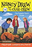 The Pumpkin Patch Puzzle (Nancy Drew and the Clue Crew)