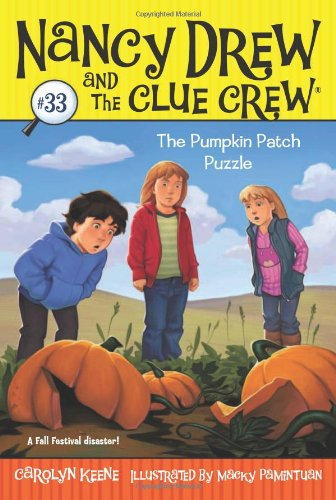 The Pumpkin Patch Puzzle (Nancy Drew and the Clue -