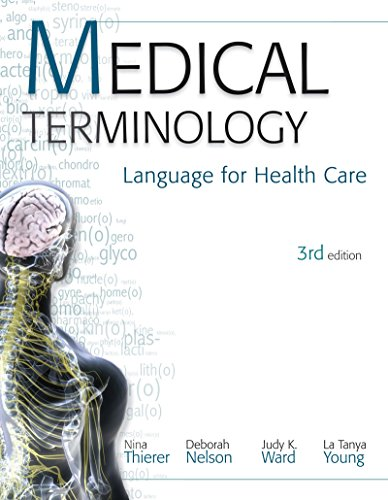 MEDICAL TERMINOLOGY: Language for Health Care Pdf