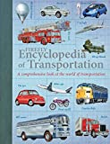 img - for Firefly Encyclopedia of Transportation: A Comprehensive Look at the World of Transportation book / textbook / text book