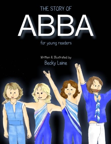 The Story of ABBA for Young Readers