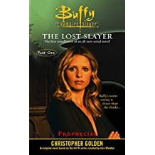 Prophecies (Lost Slayer Book 1)