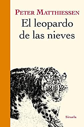 Resultado de imagen de el leopardo de las nieves peter matthiessen