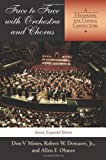 img - for Face to Face with Orchestra and Chorus: A Handbook for Choral Conductors by Demaree Robert W Ohmes Allen F Moses Don V (2004-06-01) Hardcover book / textbook / text book