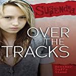 Over the Tracks | Heather Duffy Stone