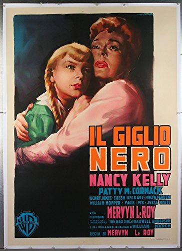 The Bad Seed (1956) Original Italian 39x55 Movie Poster NANCY KELLY PATTY MCCORMACK Film Directed by MERVYN LEROY Art by GIORGIO OLIVETTI