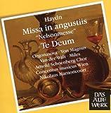 Haydn : Messe Nelson - Te Deum
