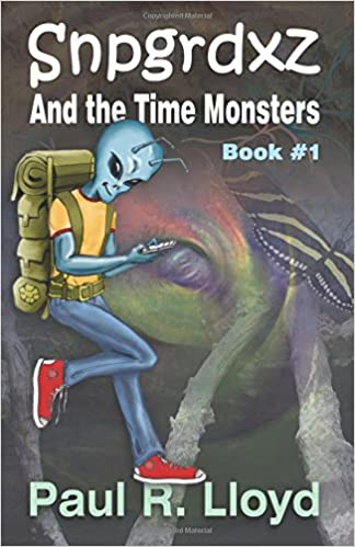 Amazon.com: Sngrdxz and the Time Monsters: Book 1 of the ...