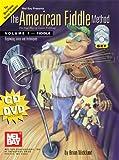Mel Bay presents The American Fiddle Method, Vol. 1