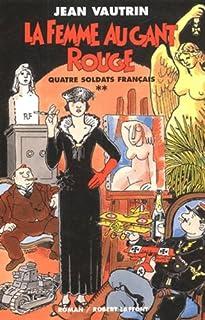 Quatre soldats français : [2] : La femme au gant rouge