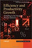 Efficiency and Productivity Growth, Fotios Pasiouras, 111996752X
