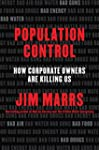 Population Control: How Corporate Own...