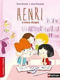 """Afficher """"Henri a onze doigts"""""""
