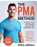 The PMA Method: Stronger, Leaner, Fitter in 14 days...