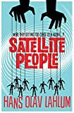 Satellite People by Hans Olav Lahlum front cover