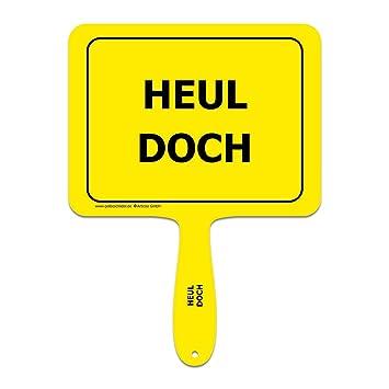 Articoo Heul Doch Sprüche Schild Fürs Büro Auto Fotoshootings
