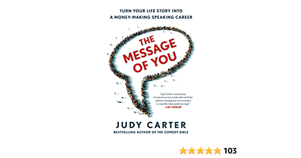 The Message of You: Turn Your Life Story into a Money-Making Speaking Career (English Edition)