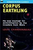 Corpus Earthling, Louis Charbonneau, 1612870155