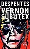 vernon subutex 1 by virginie despentes 2016 03 02