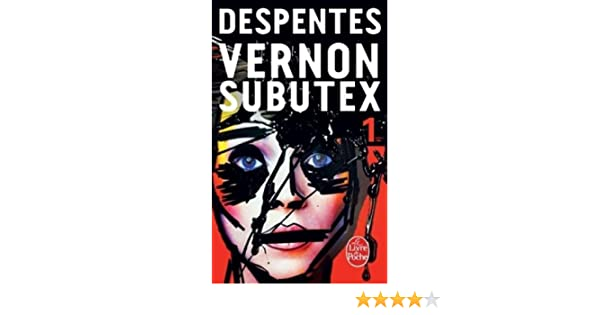 Vernon Subutex 1 by Virginie Despentes (2016-03-02): Virginie Despentes: Amazon.com: Books