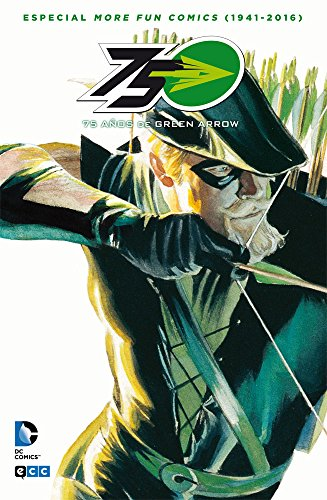 Descargar Libro 75 Años De Green Arrow: Especial More Fun Comics Desconocido