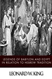 Legends of Babylon and Egypt in Relation to Hebrew Tradition