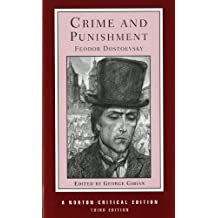Crime and Punishment: The Coulson Translation, Backgrounds and Sources, Essays in Criticism